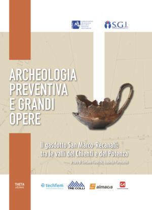 Archeologia preventiva e grandi opere